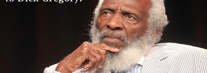 CLN RADIO NEW EPISODE: The World According to Dick Gregory
