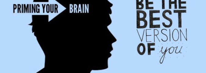 How to PRIME Your Brain to Become Your Greatest Version in About 3 Minutes