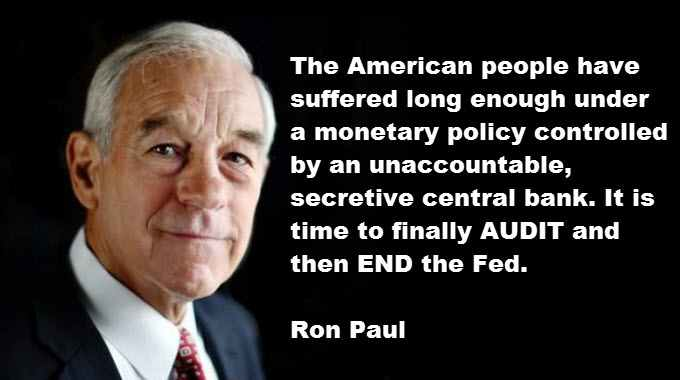 Ron Paul If The Fed Has Nothing To Hide It Has Nothing