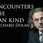 CLN RADIO – E.T. Encounters of the Human Kind with Richard Dolan