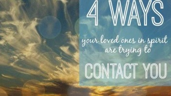 4 Ways Your Loved Ones in Spirit Are Trying to Contact You