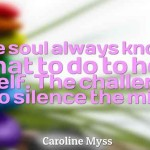 Caroline Myss on Healing: A Mystical Science That Include Miracles