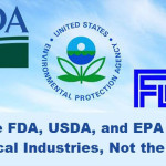 How the FDA, USDA, and EPA Protect Chemical Industries, Not the Public