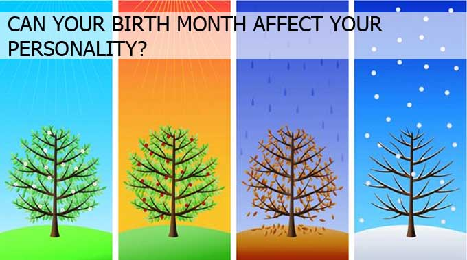 Can Your Birth Month Affect Your Personality Conscious