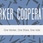 What Does It Take to Start a Worker Co-Op? Here's A Practical Video Guide to Democratizing Our Economy