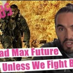 """Russell Brand: Are We Headed for an Apocalyptic """"Mad Max"""" Future?"""
