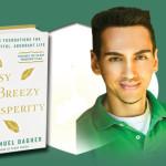 Easy Breezy Prosperity: 3 Mantras That Will Help You Prosper