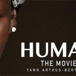 """""""Human"""" Documentary Reveals Majority Of People In The World Want To Live In Peace And Harmony [Video]"""