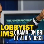 """Obama """"On the Brink"""" of Alien and UFO Disclosure Says Lobbyist Stephen Basset"""
