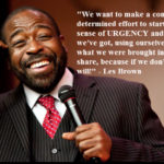 You've Got to Live Life With a Sense of Urgency (Motivational Video with Les Brown)