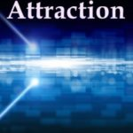 A More Attractive Law of Attraction