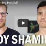 Is Body Shaming Helpful? (Video)