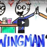 "Does Having A ""Wingman"" Actually Help You Get A Date? (Video)"
