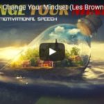 Morning Inspiration: You've Got To Recondition Your Mind (Motivational Video)